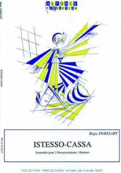 Régis Famelart - Istesso-Cassa - Partition - di-arezzo.co.uk