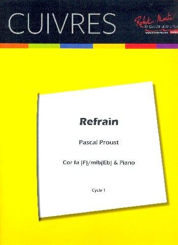 Refrain - Pascal Proust - Partition - Cor - laflutedepan.com