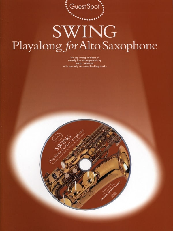 Guest Spot - Swing Playalong For Alto Saxophone - laflutedepan.com