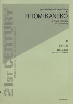 Le Temps Tordu 3 - Hitomi Kaneko - Partition - laflutedepan.com