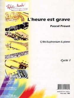 L'heure est grave - Pascal Proust - Partition - laflutedepan.com