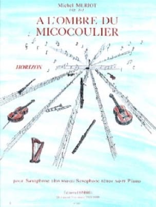 Michel Meriot - In the Shadow of the Micocoulier - Partition - di-arezzo.co.uk