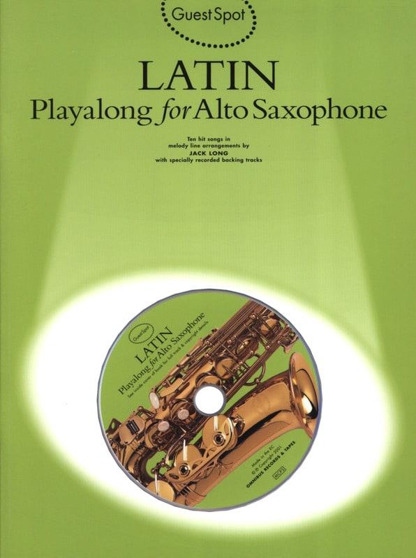 Guest Spot - Latin Playalong For Alto Saxophone - laflutedepan.com