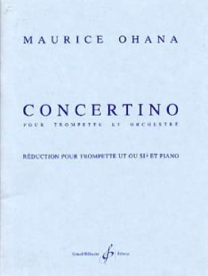 Concertino - Maurice Ohana - Partition - Trompette - laflutedepan.com