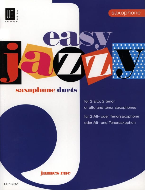 James Rae - Easy Jazzy Saxophone Duets - Partition - di-arezzo.com