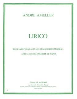 Lirico - André Ameller - Partition - Saxophone - laflutedepan.com