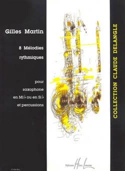 8 Mélodies Rythmiques - Gilles Martin - Partition - laflutedepan.com