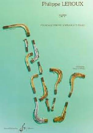 SPP - Philippe Leroux - Partition - Saxophone - laflutedepan.com