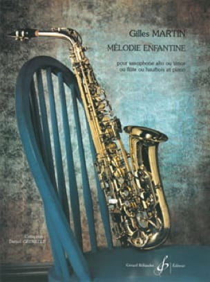 Gilles Martin - Children's melody - Partition - di-arezzo.com