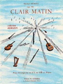 Clair Matin Opus 50 - Michel Mériot - Partition - laflutedepan.com