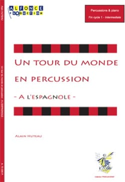 Alain Huteau - A l'Espagnole - A world tour in percussion - Partition - di-arezzo.com