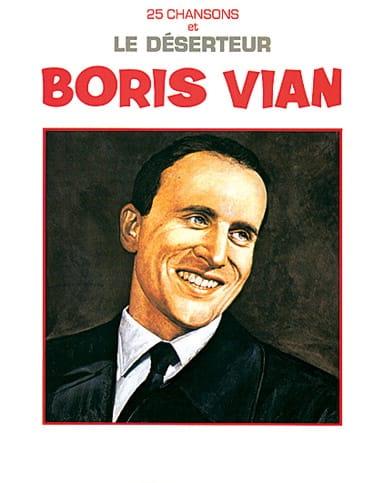 Boris Vian - 25 Songs and the deserter - Partition - di-arezzo.co.uk