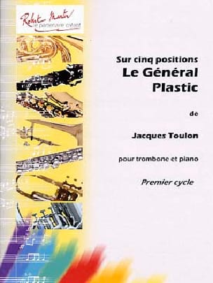 Le Général Plastic - Jacques Toulon - Partition - laflutedepan.com
