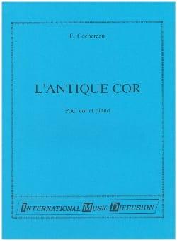 Emile Cochereau - The Ancient Cor - Partition - di-arezzo.co.uk