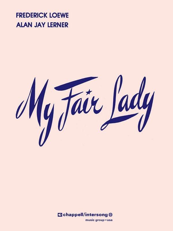 My Fair Lady - Vocal Score - Frederick Loewe - laflutedepan.com