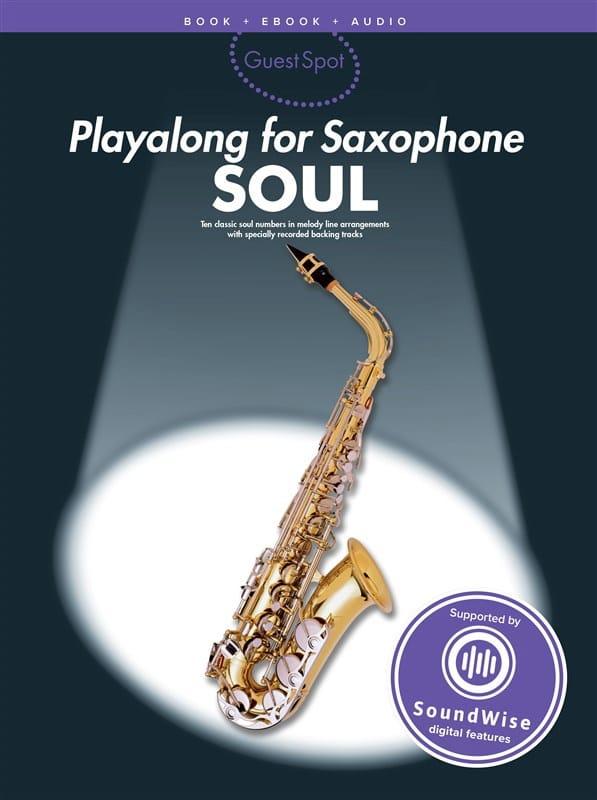 Guest Spot - Soul Playalong For Alto Saxophone - laflutedepan.com