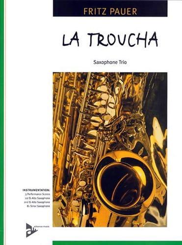 La Troucha - Fritz Pauer - Partition - Saxophone - laflutedepan.com