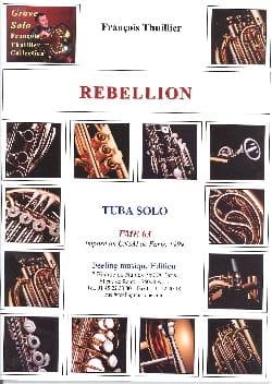 François Thuillier - Rebellion - Partition - di-arezzo.co.uk