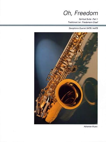 Oh, Freedom - Traditionnel - Partition - Saxophone - laflutedepan.com