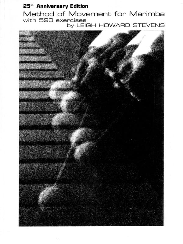 Leigh Howard Stevens - Method Of Movement For Marimba - Partition - di-arezzo.com