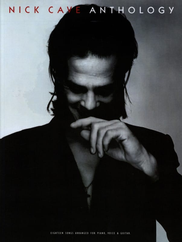 Nick Cave - Anthology - Partition - di-arezzo.co.uk