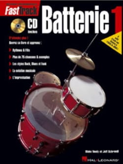 Fast Track Batterie 1 - Neely Blake / Schroedl Jeff - laflutedepan.com