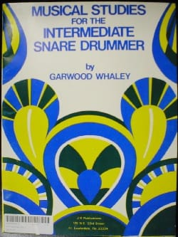 Garwood Whaley - Musical Studies For The Intermediate Snare Drummer - Partition - di-arezzo.co.uk