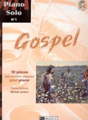 Piano Solo N° 1 Gospel - 10 Pièces Spécialement Adaptées Pour Piano - laflutedepan.com