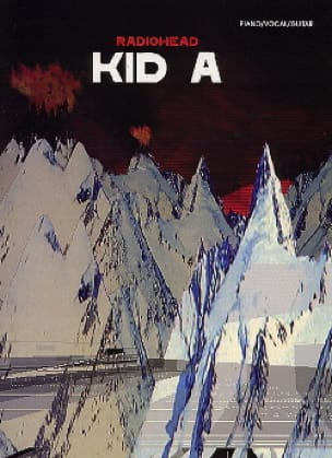 Radiohead - Kid A - Partition - di-arezzo.it
