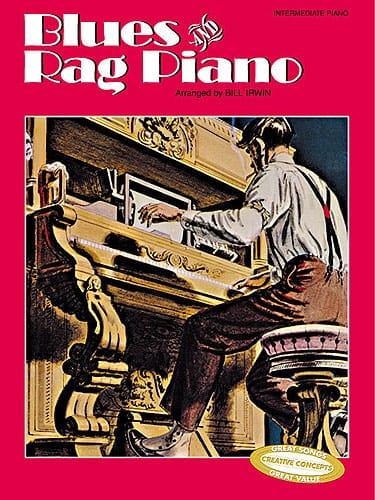 Bill Irwin - Blues And Rag Piano - Partition - di-arezzo.co.uk