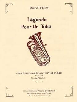 Légende Pour Un Tuba - Michel Hulot - Partition - laflutedepan.com