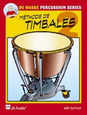 Gert Bomhof - Volume 2 Timbales Method - Partition - di-arezzo.co.uk