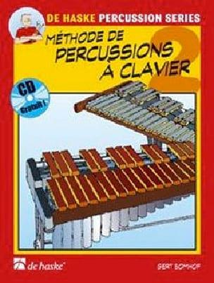 Gert Bomhof - Méthode de Percussions A Clavier Volume 2 - Partition - di-arezzo.fr