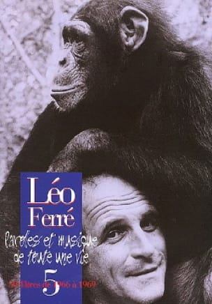 Léo Ferré - Words And Music Of A Whole Life Volume 5 1966-69 - Partition - di-arezzo.co.uk