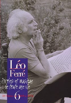 Léo Ferré - Words And Music Of A Whole Life Volume 6 1969-72 - Partition - di-arezzo.co.uk