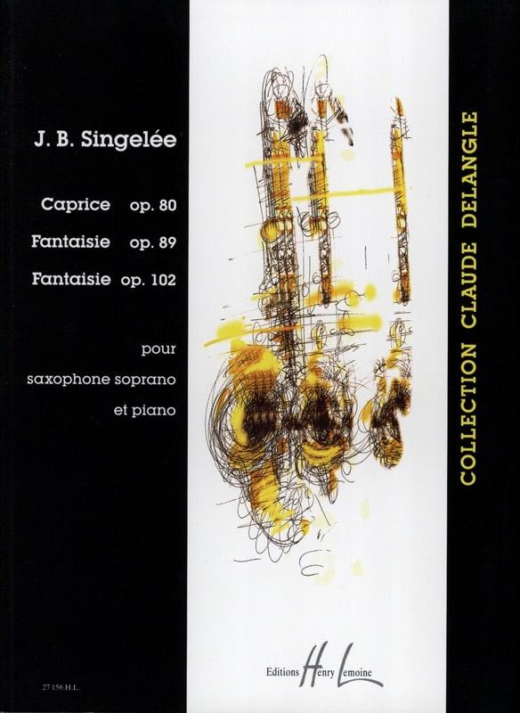 Jean-Baptiste Singelée - Caprice Opus 80 / Fantasy Opus 89 / Fantasy Opus 102 - Partition - di-arezzo.es