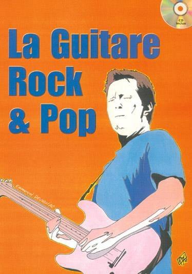 La Guitare Rock & Pop - Emmanuel Devignac - laflutedepan.com