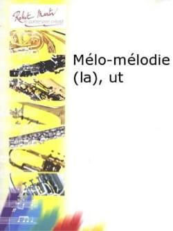 La Mélo-Mélodie - Roland Chagnon - Partition - laflutedepan.com