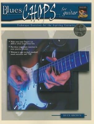 Blues Chops For Guitar - Buck Brown - Partition - laflutedepan.com