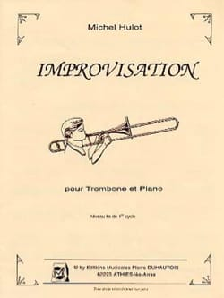 Improvisation - Michel Hulot - Partition - Trombone - laflutedepan.com