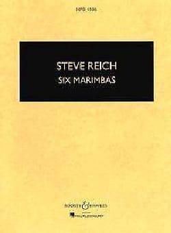 Six Marimbas - Parties - Steve Reich - Partition - laflutedepan.com