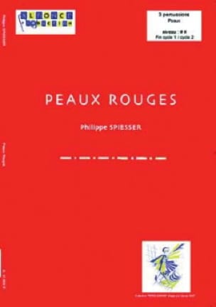 Peaux Rouges - Philippe Spiesser - Partition - laflutedepan.com