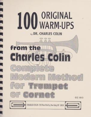 Charles Colin - 100 Original Warm Ups - Partition - di-arezzo.co.uk