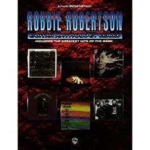 Guitar Anthology Series - Robbie Robertson - laflutedepan.com