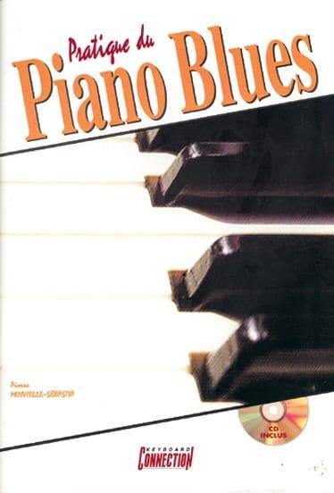 Pierre Minvielle-Sébastia - Practice the blues piano - Partition - di-arezzo.co.uk