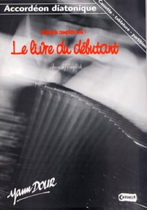 Yann Dour - Complete Method Volume 1 - Partition - di-arezzo.co.uk