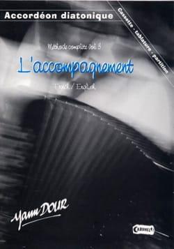 Yann Dour - Complete Method Volume 3 - The Accompaniment - Partition - di-arezzo.co.uk