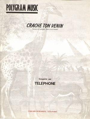 Crache Ton Venin - Téléphone - Partition - Guitare - laflutedepan.com