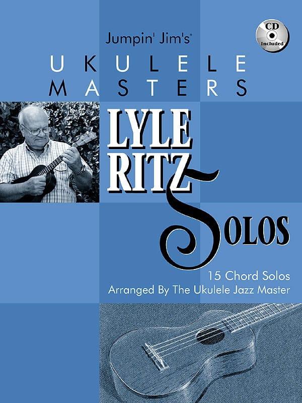 Lyle Ritz - Jumpin Jim's Ukulele Masters - Lyle Ritz Solos - Partition - di-arezzo.co.uk