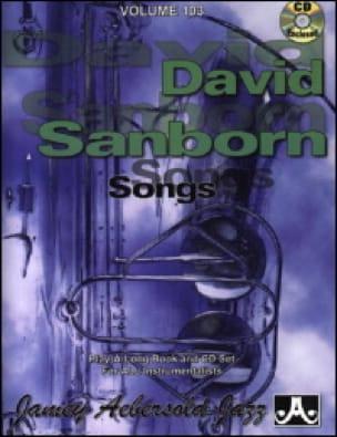 METHODE AEBERSOLD - Volume 103 - David Sanborn: Songs - Partition - di-arezzo.co.uk